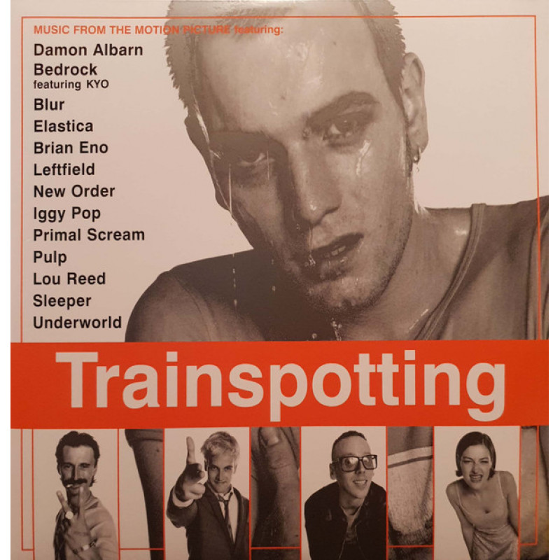 Various – Trainspotting (Music From The Motion Picture)