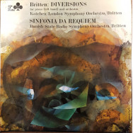 Benjamin Britten, The London Symphony Orchestra, Julius Katchen, Statsradiofoniens Symfoniorkester - Diversions For Piano (Left Hand) And Orchestra / Sinfonia Da Requiem Op.20