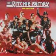 The Ritchie Family – Bad Reputation
