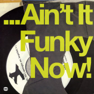 Various ‎– ... Ain't It Funky Now!
