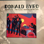 Donald Byrd - Thank You… for F.U.M.L. (Funking Up My Life)