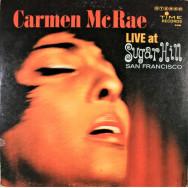 Carmen McRae - Live At Sugar Hill San Francisco