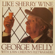 George Melly - Like Sherry Wine