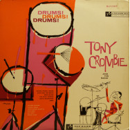 Tony Crombie and His Band - Drums! Drums! Drums!