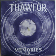 Thawfor – Memories / Savor The Moment
