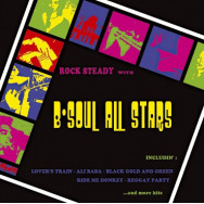 The B-Soul All Stars – Rock Steady With