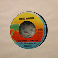 Third World Now that we`ve found love / Night heat