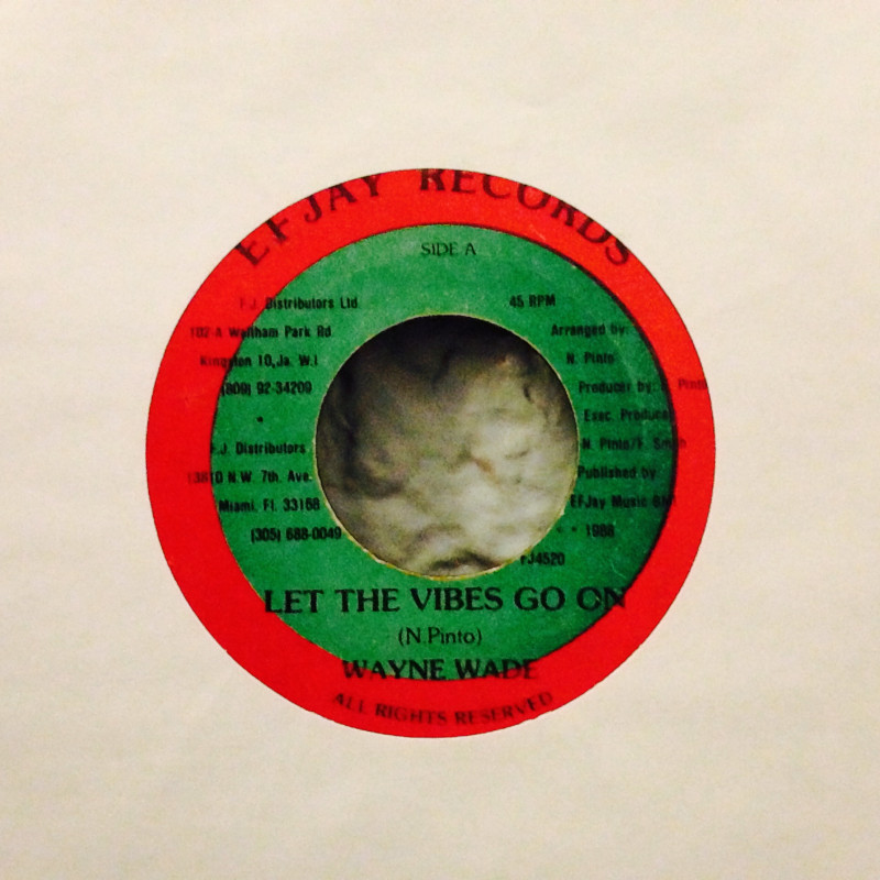 Wayne Wade Let the vibes go on / Version