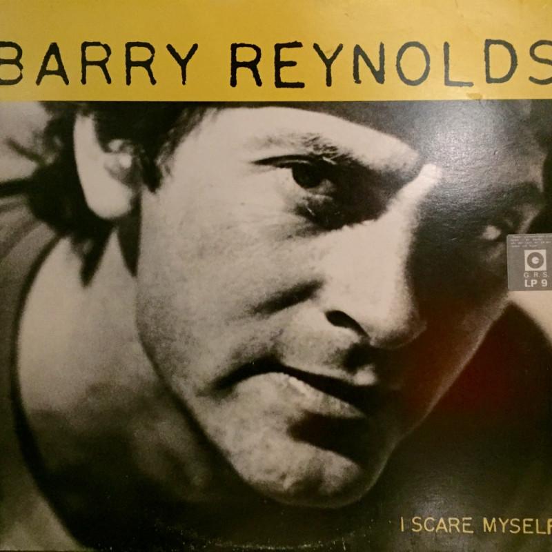 Barry Reynolds - I scare myself
